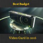 Best Budget Video Card in 2016