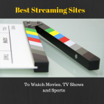 Best Streaming Sites To Watch Movies Online – Free Movie Streaming Sites