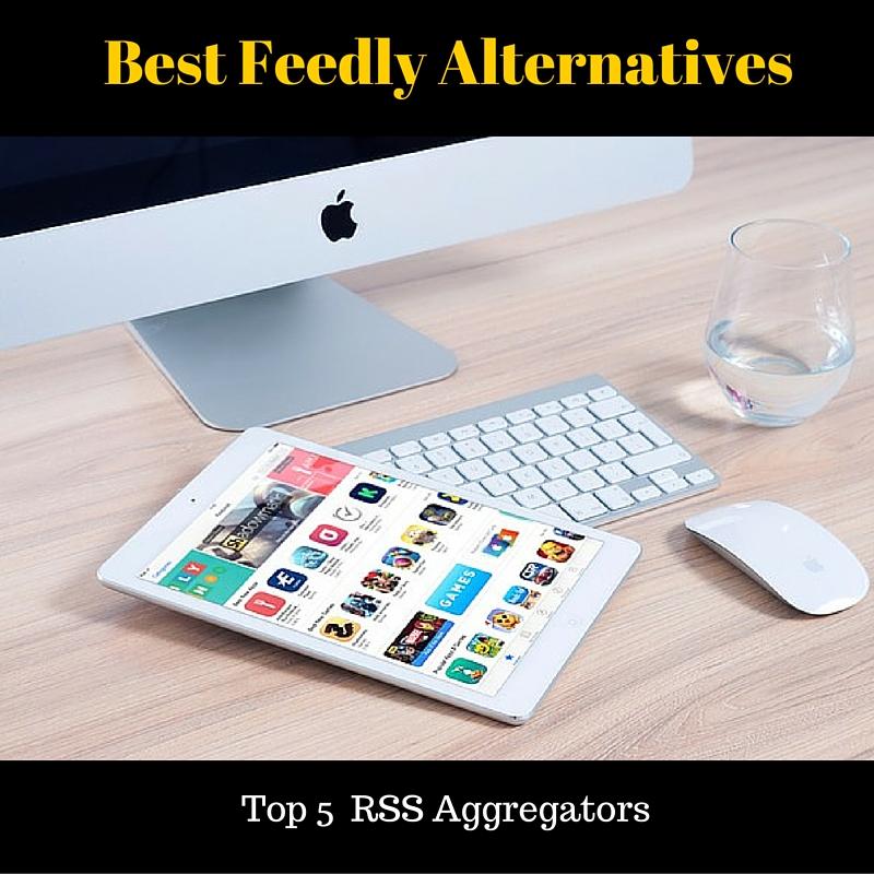 Best Feedly Alternative